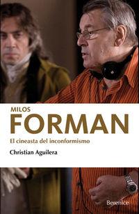 Milos Forman - El Cineasta Del Inconformismo - Christian Aguilera