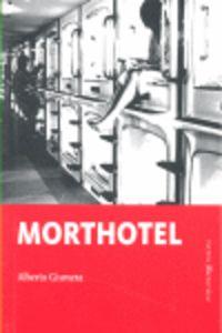 Morthotel - Alberto Gomez Gismera