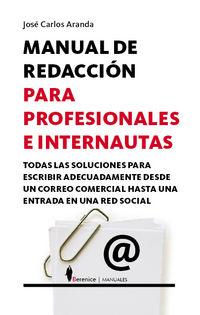 Manual De Redaccion Para Profesionales E Internautas - Jose Carlos Aranda