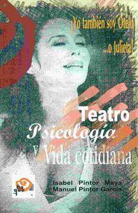 TEATRO, PSICOLOGIA Y VIDA COTIDIANA - YO TAMBIEN SOY OTELO