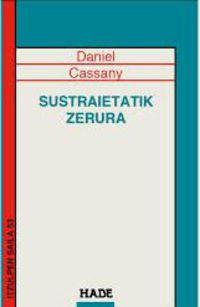 Sustraietatik Zerura - Daniel Cassany