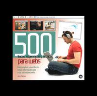 500 TRUCOS, SUGERENCIAS Y TECNICAS PARA WEBS