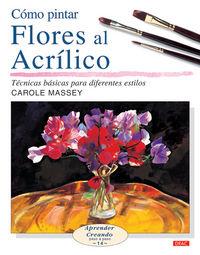 Como Pintar Flores Al Acrilico - Carole Massey