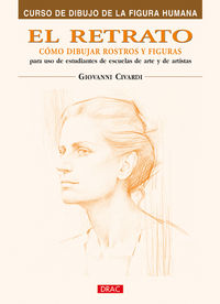 El  retrato  -  Como Dibujar Rostros Y Expresiones - Giovanni Civardi