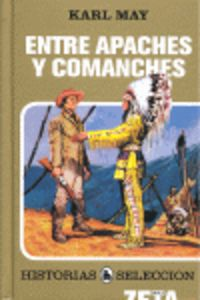 Entre Apaches Y Comanches - May Karls
