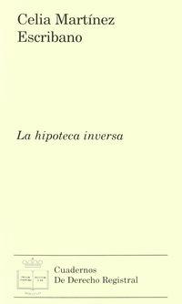 HIPOTECA INVERSA, LA