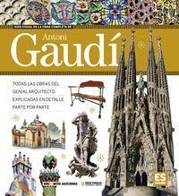 Guia Visual De La Obra Completa De Antonio Gaudi - Carlos Alberto Giordano / Lionel Nicolas Palmisano