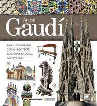 Guia Visual De La Obra Completa De Antoni Gaudi - Carlos Alberto Giordano / Lionel Nicolas Palmisano