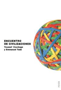 Encuentro De Civilizaciones - Youssef  Courbage  /  M. Emmanuel  Todd