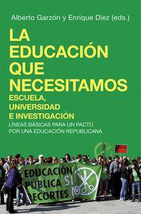 La educacion que necesitamos - Alberto Garzon / Enrique Diez