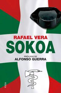 Sokoa - Operacion Caballo De Troya - Rafael Vera