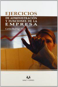EJERCICIOS DE ADMINISTRACION Y FUNCIONES DE LA EMPRESA
