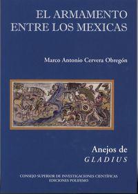 El armamento entre los mexicas - Marco Antonio Cervera Obregon