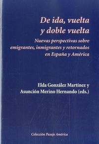 De Ida, Vuelta Y Doble Vuelta - Elda Gonzalez Martinez