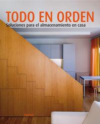 TODO EN ORDEN - SOLUCIONES PARA EL ALMACENAMIENTO EN CASA
