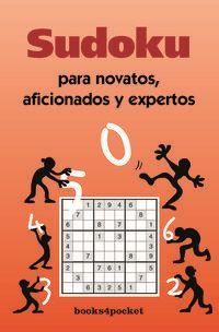 Sudoku Para Novatos, Aficionados Y Expertos - Aa. Vv.