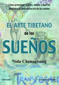 El arte tibetano de los sueños - Nida Chenagtsang