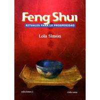 FENG SHUI - RITUALES PARA LA PROSPERIDAD