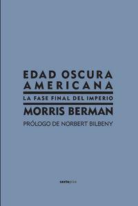 EDAD OSCURA AMERICANA