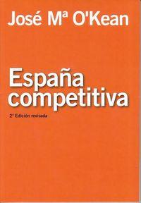 España Competitiva - JOSE Mª O'KEAN