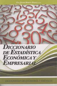 Diccionario De Estadistica Economica Y Empresarial - Francisco Martin Pliego