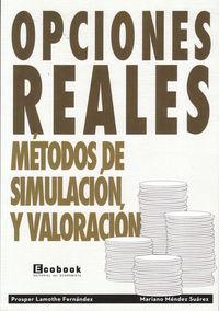 Opciones Reales - Prosper  Lamothe Fernandez  /  Mariano  Mendez Suarez