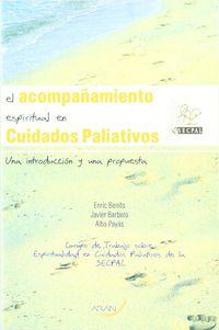 El acompañamiento espiritual en cuidados paliativos - Eric Benito / Javier Barbero / Alba Payas
