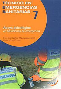 Tes 7 Apoyo Psicologico En Situaciones De Emergencia - F. J. Gomez-mascaraque Perez