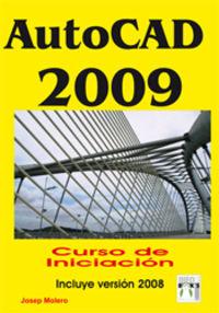 AUTOCAD 2009 - CURSO DE INICIACION