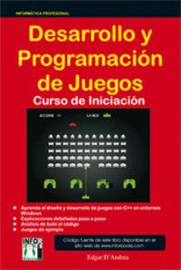 DESARROLLO Y PROGRAMACION DE JUEGOS - CURSO DE INICIACION