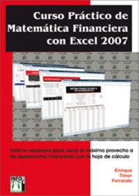 CURSO PRACTICO DE MATEMATICA FINANCIERA CON EXCEL 2007