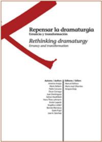 REPENSAR LA DRAMATURGIA - ERRANCIA Y TRANSFORMACION