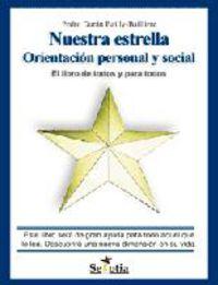 Nuestra Estrella - Orientacion Personal Y Social - Pedro Duran Bailly-Bailliere