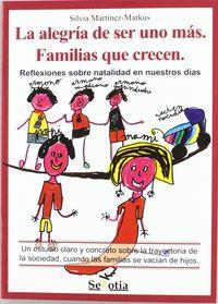 Alegrias De Ser Un Mas. Familias Que Crecen - Silvia Martinez-Markus