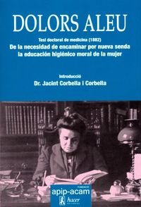 DOLORS ALEU - METGESSA EN UN MON HOSTIL - TESIS DOCTORAL DE MEDICINA (1882)