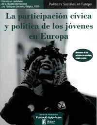 PARTICIPACION CIVICA Y POLITICA DE LOS JOVENES EN EUROPA, LA