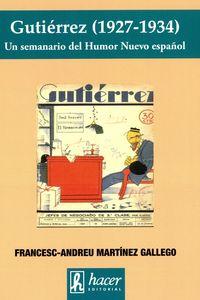 GUTIERREZ (1927-1934) - UN SEMANARIO DEL HUMOR NUEVO ESPAÑOL