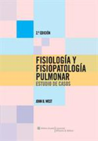 FISIOLOGIA Y FISIOPATOLOGIA PULMONAR - ESTUDIO DE CASOS