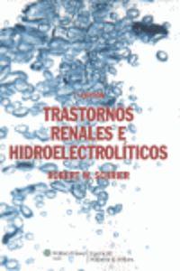 (7 Ed) Trastornos Renales E Hidroelectroliticos - Robert W. Schrier
