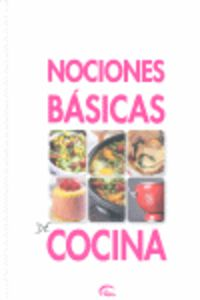 Nociones Basicas De Cocina - Aa. Vv.