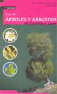Guia De Arboles Y Arbustos De Castilla Y Leon - Juan Andres Oria De Rueda