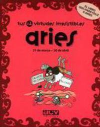 ARIES - TUS 12 VIRTUDES IRRESISTIBLES
