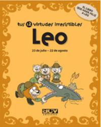 LEO - TUS 12 VIRTUDES IRRESISTIBLES
