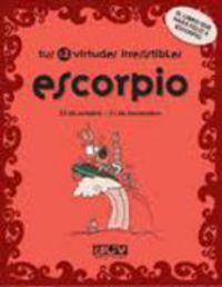 ESCORPIO - TUS 12 VIRTUDES IRRESISTIBLES