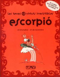 ESCORPIO - LES TEVES 12 VIRTUTS IRRESISTIBLES