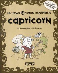 CAPRICORN - LES TEVES 12 VIRTUTS IRRESISTIBLES