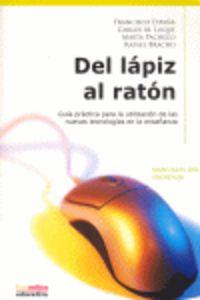 DEL LAPIZ AL RATON - MANUALES DEL PROFESOR