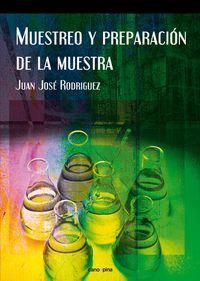 Muestreo Y Preparacion De La Muestra - Juan Jose Rodriguez Alonso