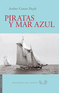 Piratas Y Mar Azul - Arthur Conan Doyle