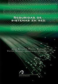 Seguridad En Sistemas En Red - Jose Antonio Muñoz Blanco